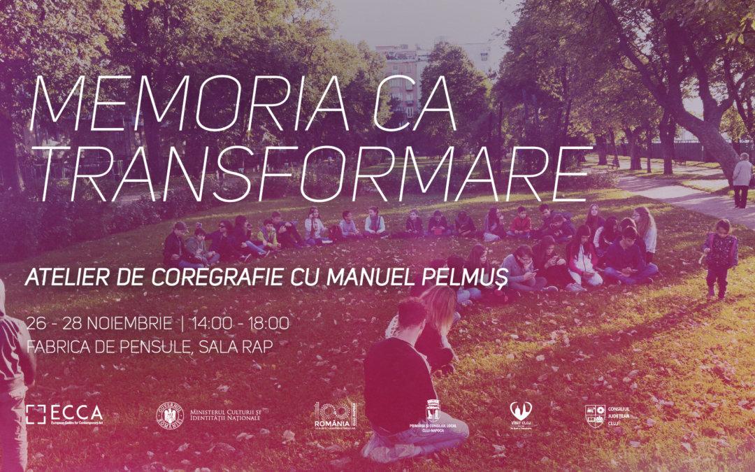 """Memoria ca transformare: Atelier de coregrafie cu Manuel Pelmuș organizat de Centrul Cultural Clujean în programul """"Memoria ca viziune"""""""