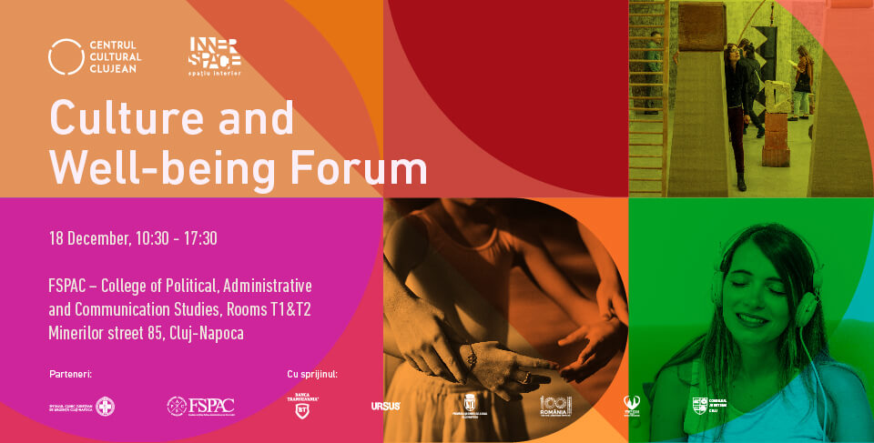 Culture and Well-being Forum with international specialists organized for the first time in Cluj-Napoca