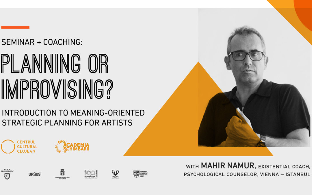 Seminar + coaching for artists with Mahir Namur, Existential Coach, Psychological Counselor, Vienna – Istanbul