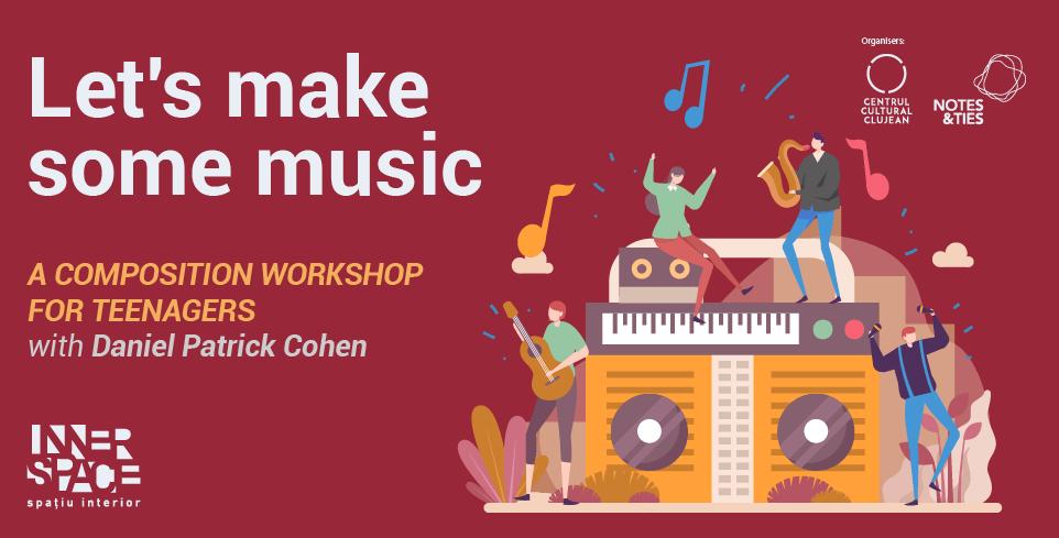 UNSPEAKABLE – Atelier de compoziție muzicală pentru adolescenți