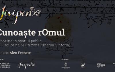 """Expoziția """"Cunoaște rOmul"""", un demers de conştientizare publică cu privire la istoria, cultura și identitatea romă"""