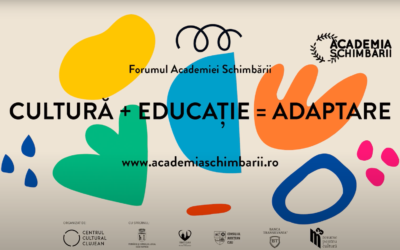 Forumul Academiei Schimbării la final