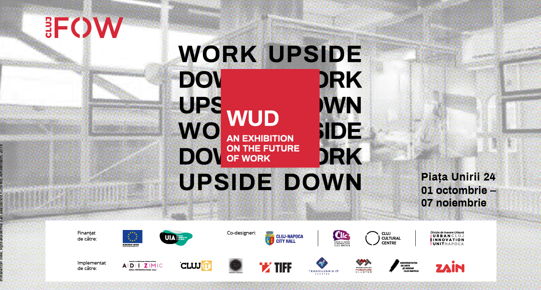 Viitorul muncii, explorat în cadrul expoziției Work Upside Down